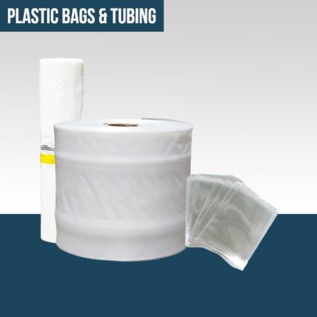 Plastic Bags & Tubing